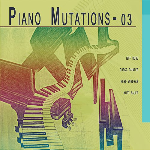 Piano Mutations, Vol. 3 de Various Artists