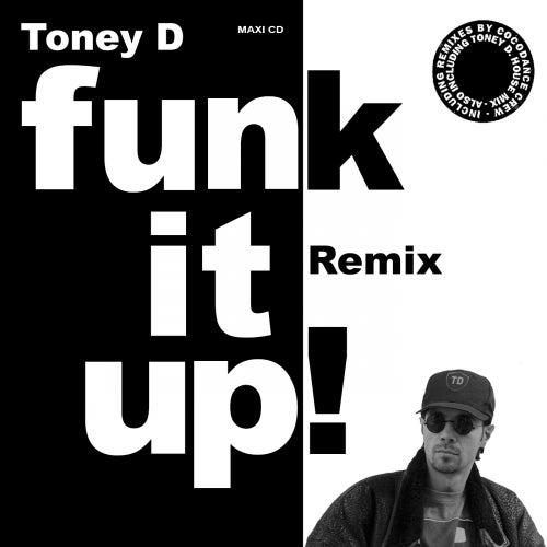 Funk It Up de Toney D