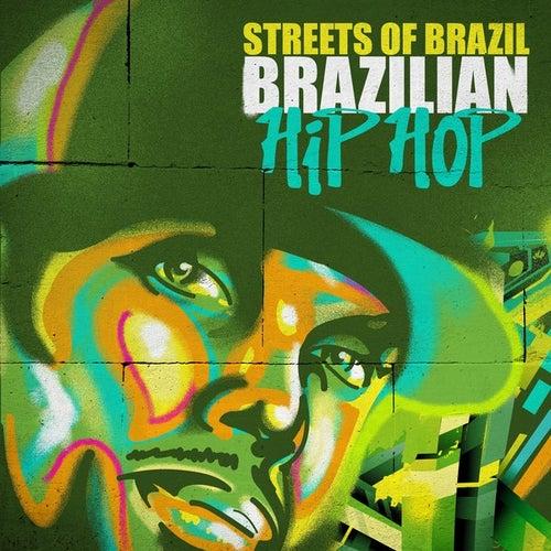 Streets of Brazil - Brazilian Hip Hop de Various Artists