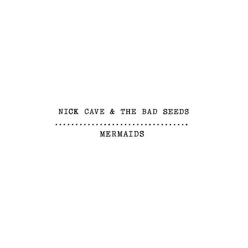 Mermaids (EP) de Nick Cave