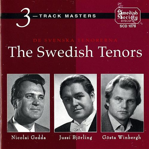 De Svenska Tenorerna -The Swedish tenors (Björling / Gedda / Winbergh) von Various Artists