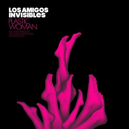 Plastic Woman von Los Amigos Invisibles