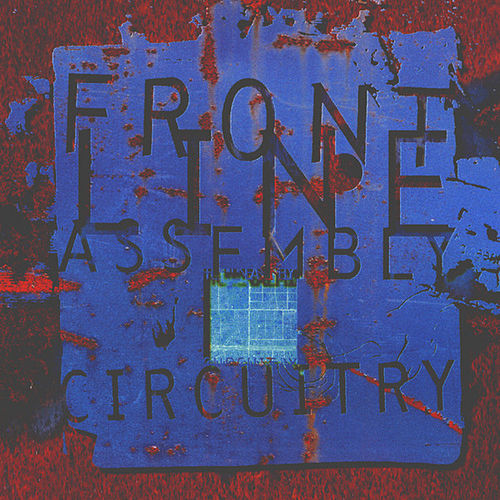 Circuitry von Front Line Assembly