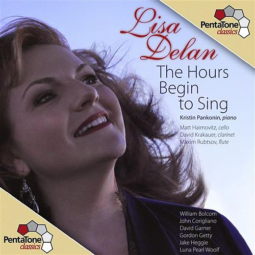 The Hours Begin to Sing by Lisa Delan