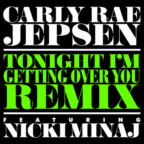 Tonight I'm Getting Over You de Carly Rae Jepsen