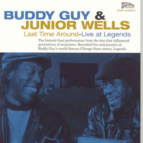 Last Time Around--Live at Legends de Buddy Guy