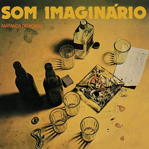 Matanca Do Porco de Som Imaginario