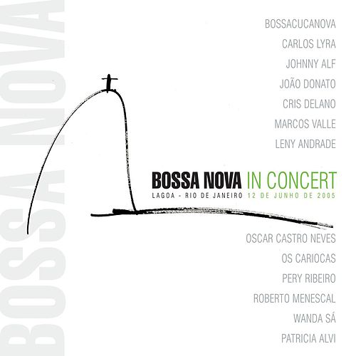Bossa Nova In Concert (Live) by Roberto Menescal