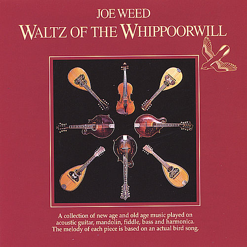 Waltz Of The Whippoorwill by Joe Weed
