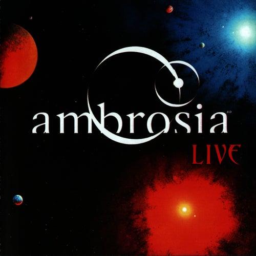 Live by Ambrosia
