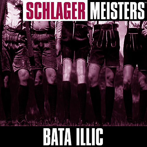 Schlager Masters: de Bata Illic