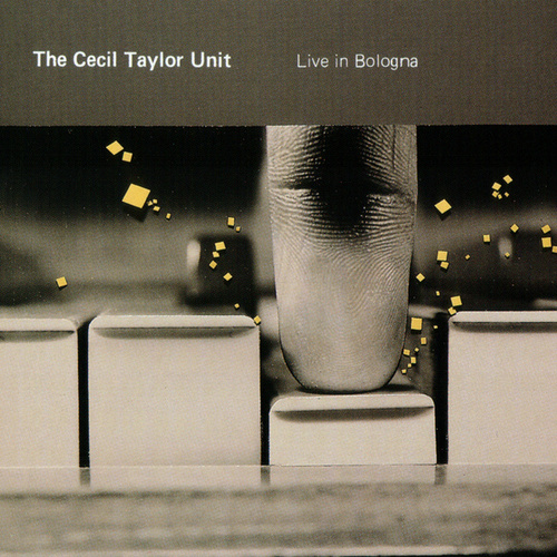 Live in Bologna by Cecil Taylor