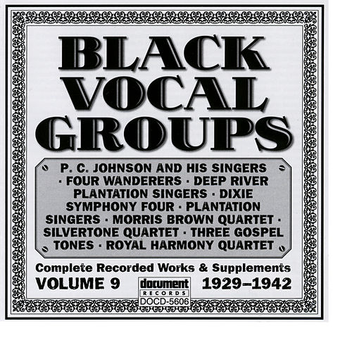 Black Vocal Groups Vol. 9 (1929-1942) by Various Artists