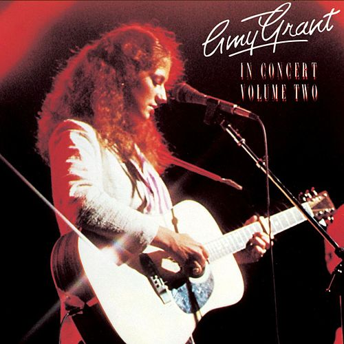 In Concert Vol. 2 by Amy Grant