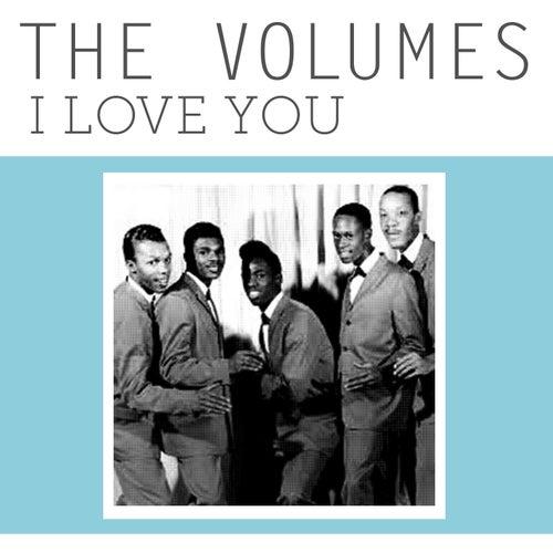 I Love You von The Volumes