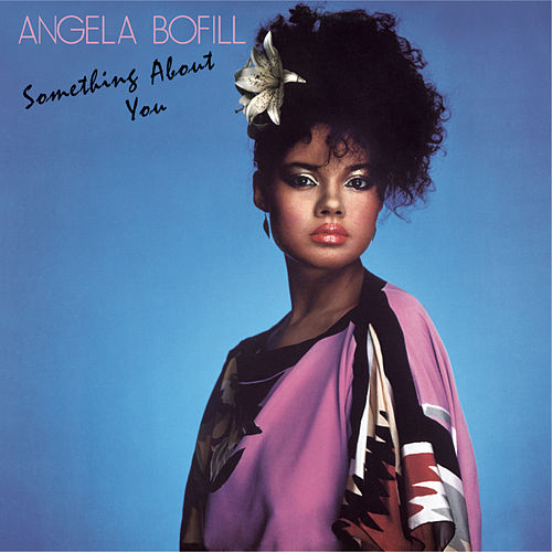Something About You de Angela Bofill