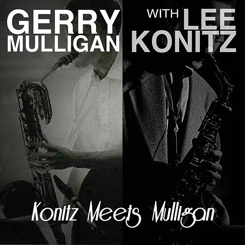 Konitz Meets Mulligan de Lee Konitz