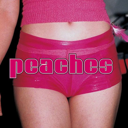 The Teaches of Peaches de Peaches