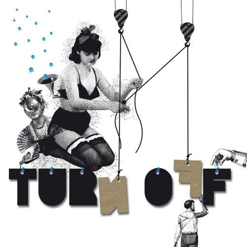 Turn Off EP de Djedjotronic