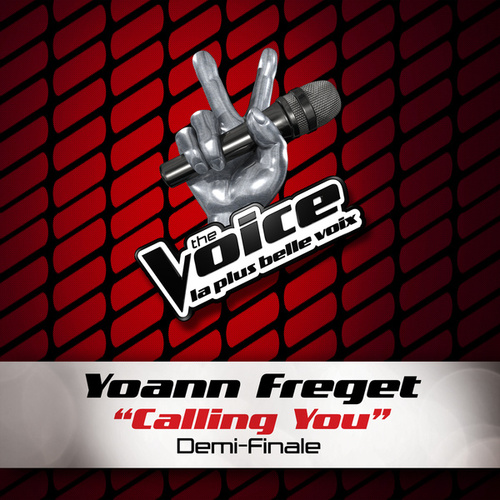 Calling You - The Voice 2 de Yoann Freget