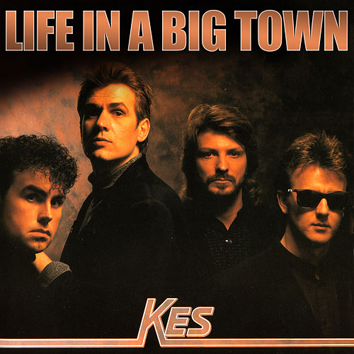 Life In a Big Town by Kes
