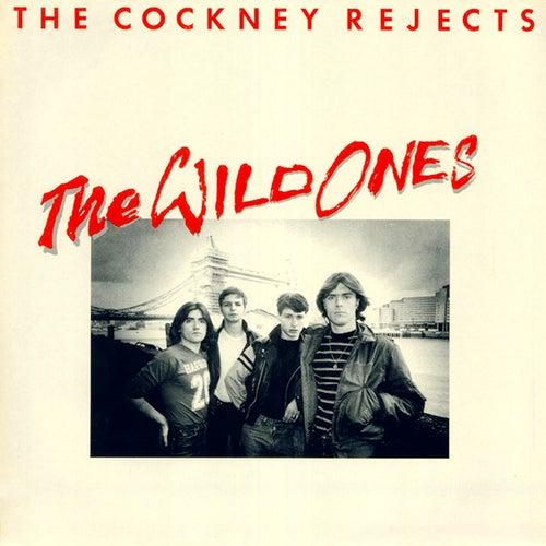 The Wild Ones de Cockney Rejects