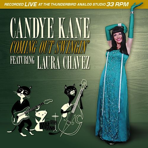 Coming Out Swingin' (feat. Laura Chavez) by Candye Kane