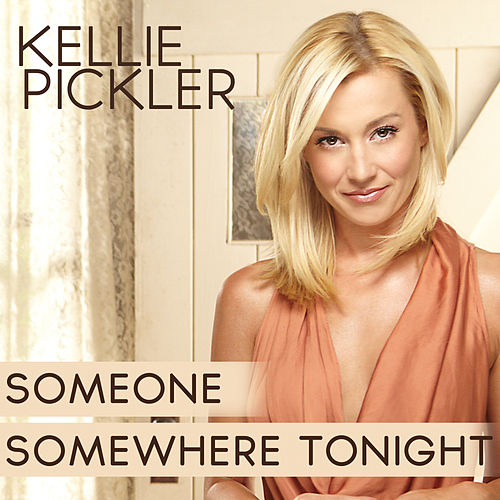 Someone Somewhere Tonight von Kellie Pickler