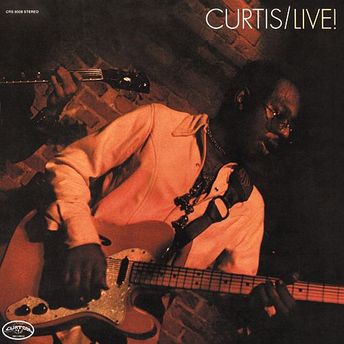Curtis Live! (US Release) by Curtis Mayfield