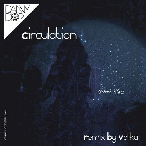 Circulation by Danny Dior