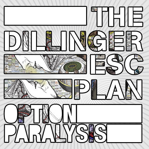 Option Paralysis by The Dillinger Escape Plan