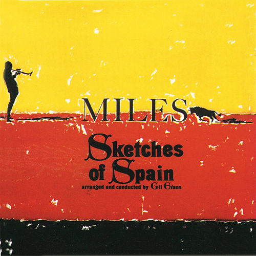 Sketches of Spain (Remastered) by Miles Davis