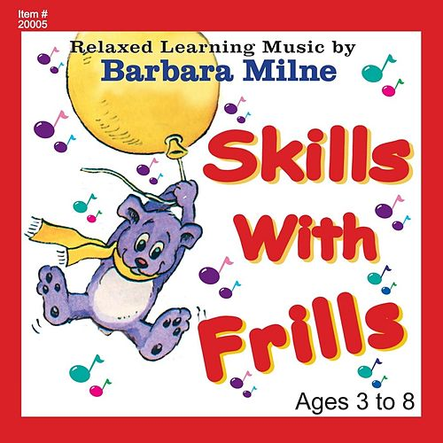 Skills With Frills de Barbara Milne