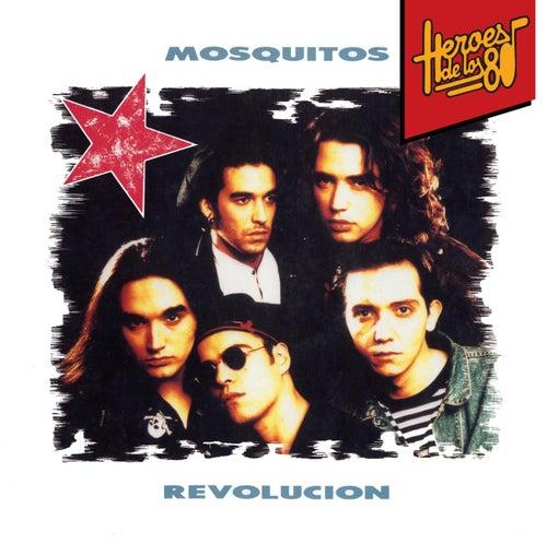 Héroes de los 80. Revolución by Mosquitos