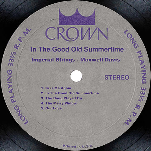 In The Good Old Summertime de Maxwell Davis