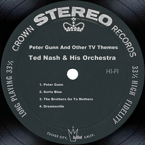 Peter Gunn And Other Tv Themes de Ted Nash