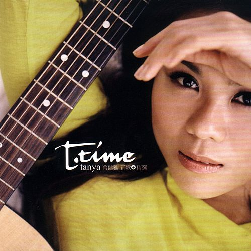 T-Time Tanya Chua Best Selected von Tanya Chua