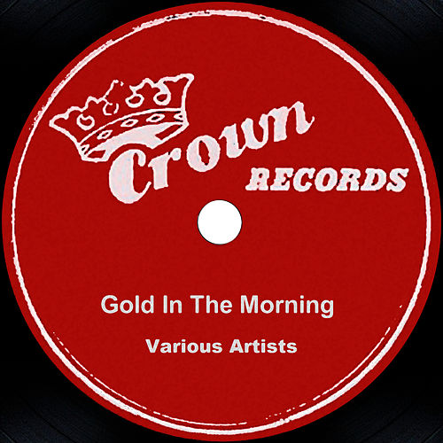 Gold In The Morning von Sonny James