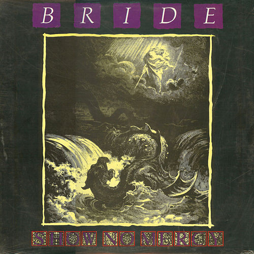 Show No Mercy by Bride