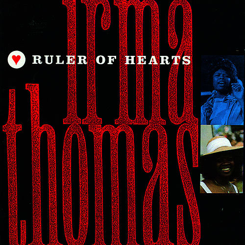 Ruler Of Hearts de Irma Thomas