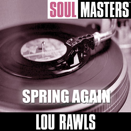 Soul Masters: Spring Again by Lou Rawls