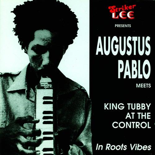 Augustus Pablo Meets King Tubby In von Augustus Pablo