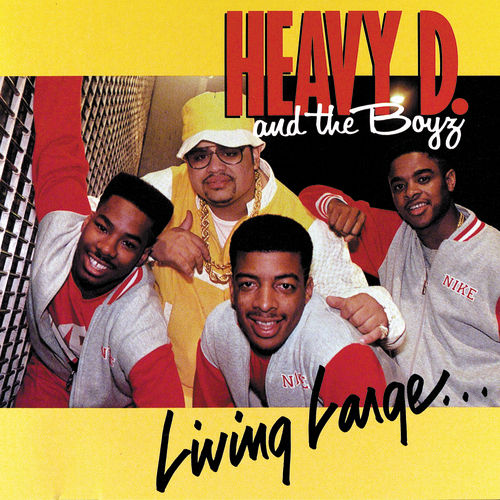 Living Large by Heavy D & the Boyz