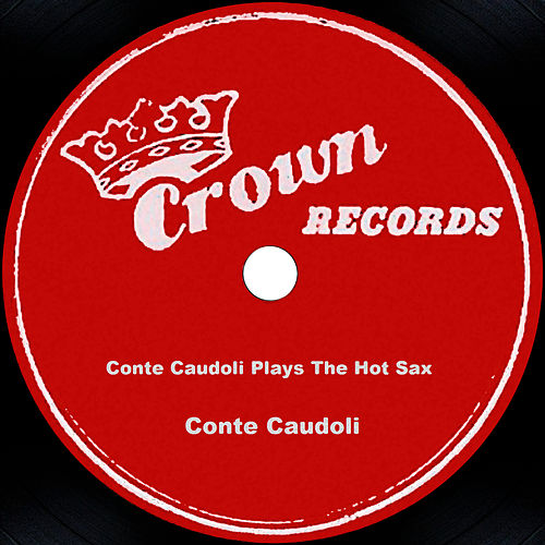 Conte Candoli Plays The Hot Sax von Conte Candoli