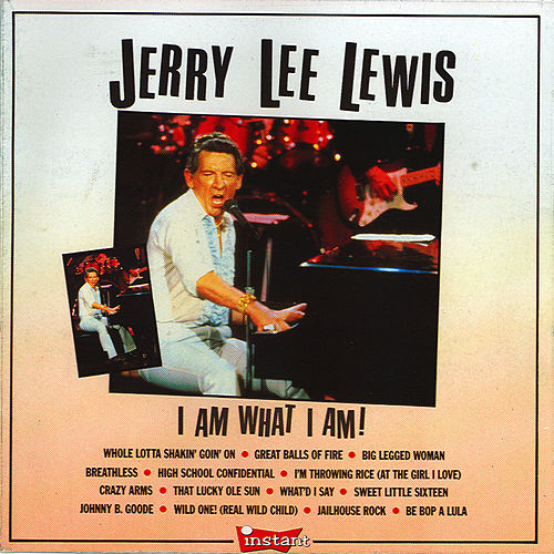 I Am What I Am de Jerry Lee Lewis