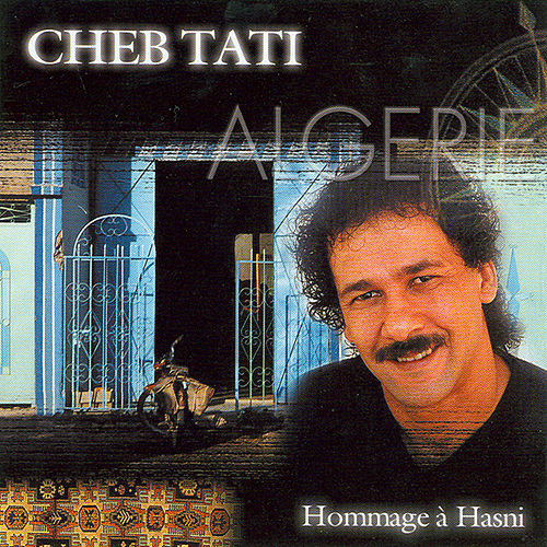 Hommage A Hasni by Cheb Tati
