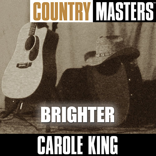 Country Masters: Brighter by Carole King