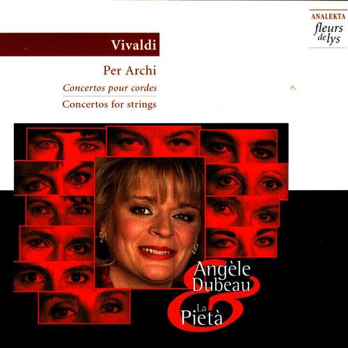 Vivaldi: Concertos for Strings by Angèle Dubeau
