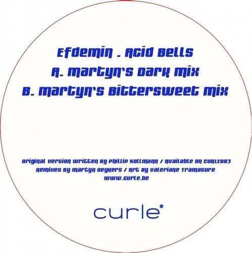 Acid Bells (Martyn Mixes) by Efdemin