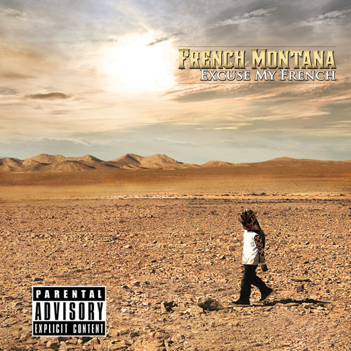 Excuse My French (Deluxe) von French Montana